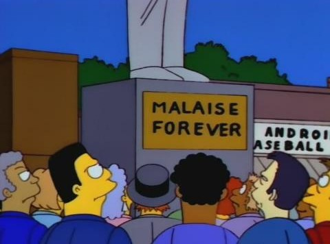 malaise_forever