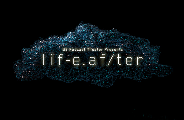 ge-lifeafter-podcast-theater-artwork