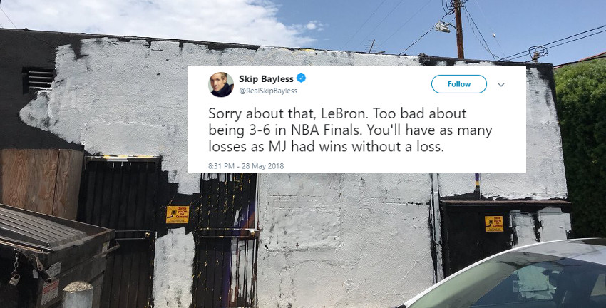A Skip Bayless tweet photoshopped onto the painted-over LeBron mural.