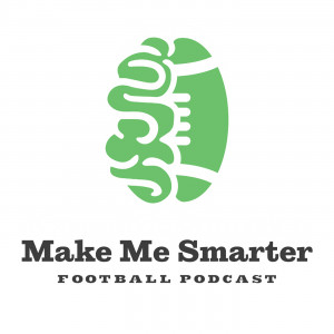 make-me-smarter-football-podcast