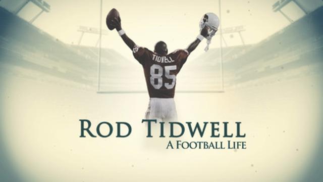 Rod Tidwell A Football Life