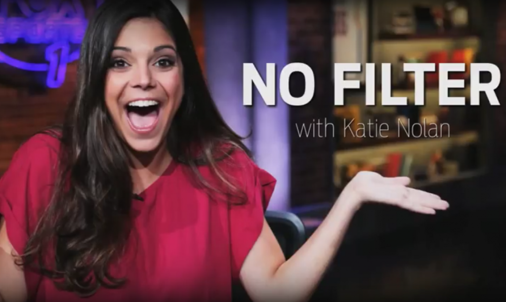 Katie Nolan No Filter