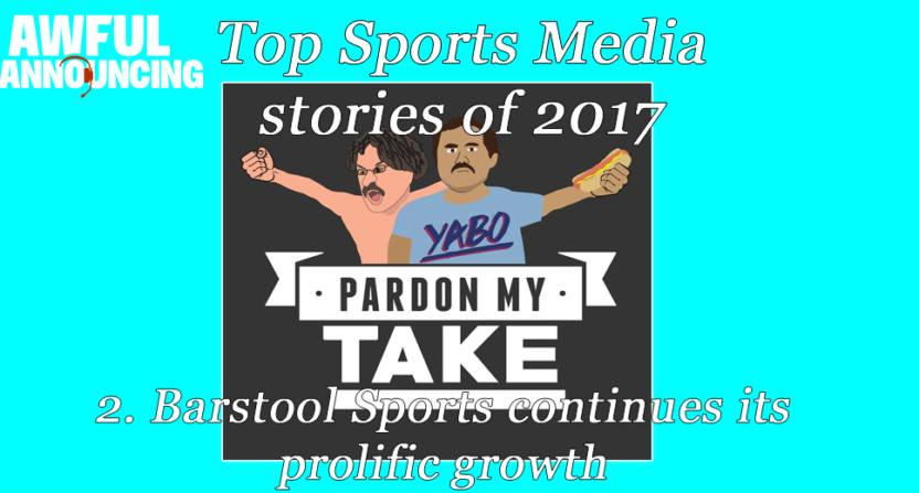 Barstool Sports continued to make its presence felt in 2017.