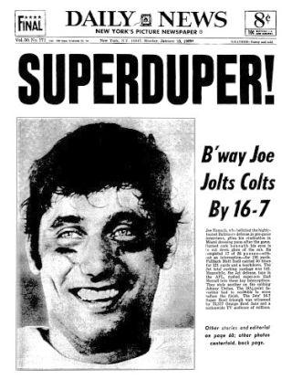 2_AGFASCANS2  Original Filename: Frontpage, January 13, 1969 Joe Namath. Joe Namath. Super Bowl III. Baltimore Colts vs. N.Y. Jets.   Original Filename: JOEJETS.TIF