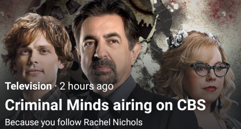 Many people got this Twitter promo saying to watch Criminal Minds thanks to following ESPN's Rachel Nichols, who is not the former Criminal Minds actress.