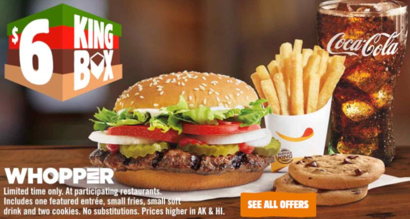 A Burger King Whopper deal.