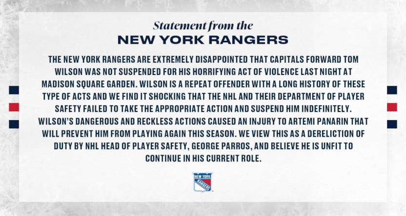 The New York Rangers' statement on Tom Wilson and George Parros.