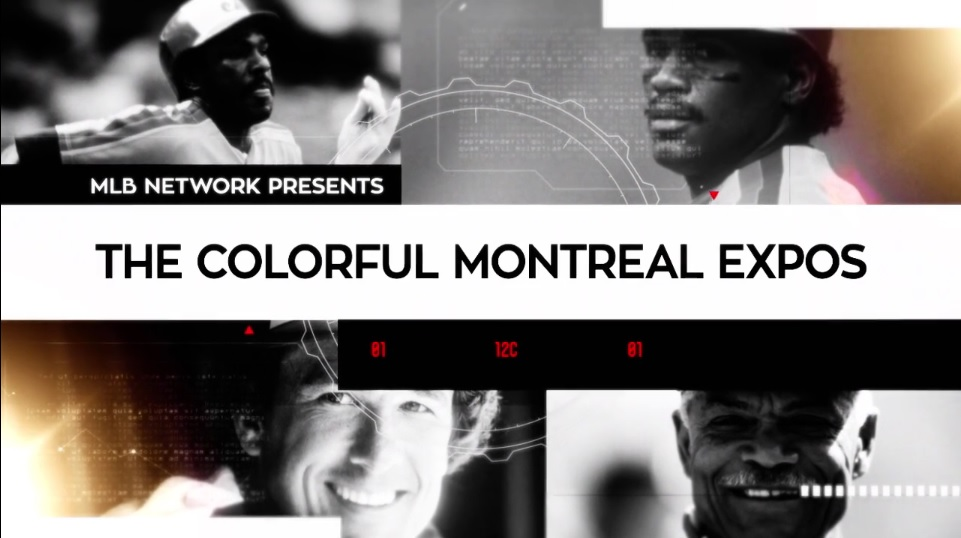 "The MLB Network documentary ""The Colorful Montreal Expos."""
