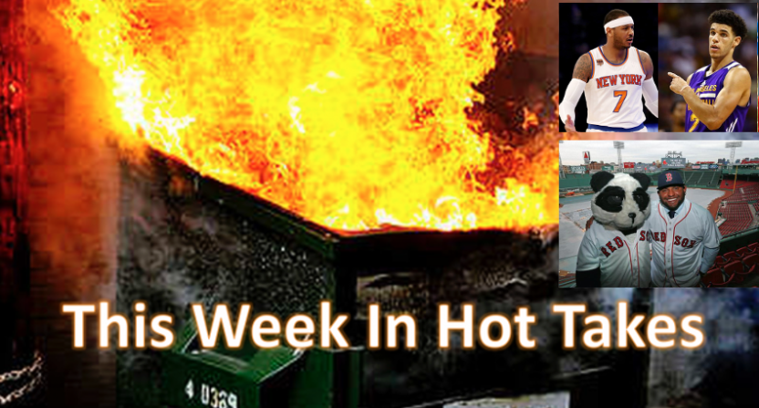 Hot takes on the Knicks, Lonzo Ball and Pablo Sandoval dominated this week.