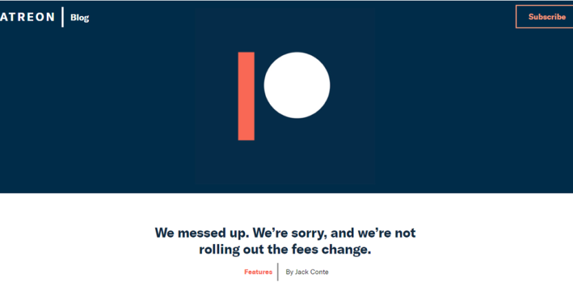 Patreon admitting they messed up.