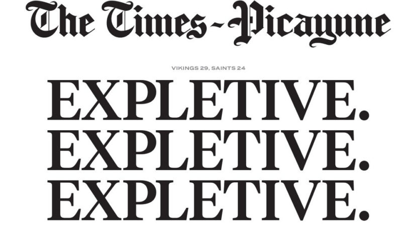 "Headlines after the Saints' loss included the Times-Picayune's ""Expletive. Expletive. Expletive."""