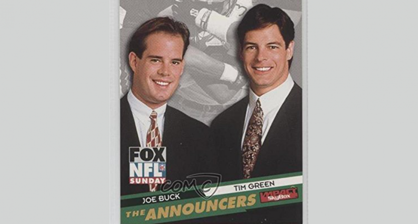 Joe Buck and Tim Green.