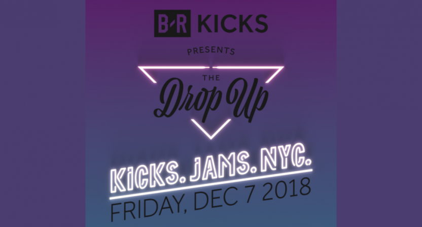 Bleacher Report's B/R Kicks vertical is doing a new The Drop Up event.