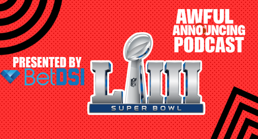 The Awful Announcing podcast for Super Bowl LIII.