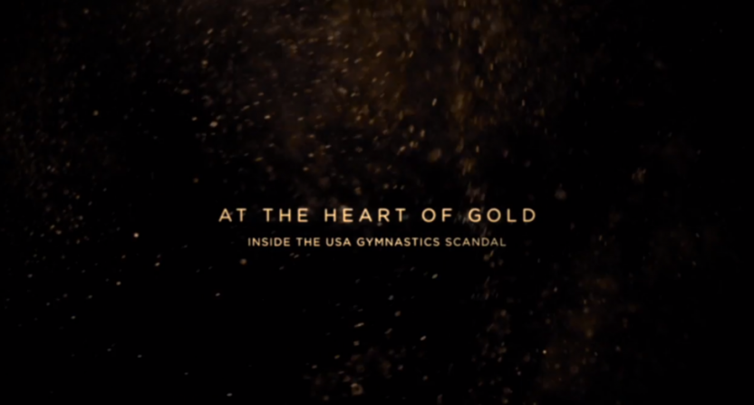HBO's At The Heart Of Gold.