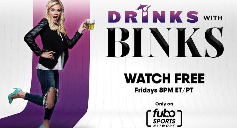 Julie Stewart-Binks is hosting Drinks With Binks and Call It a Night on fubo Sports Network.