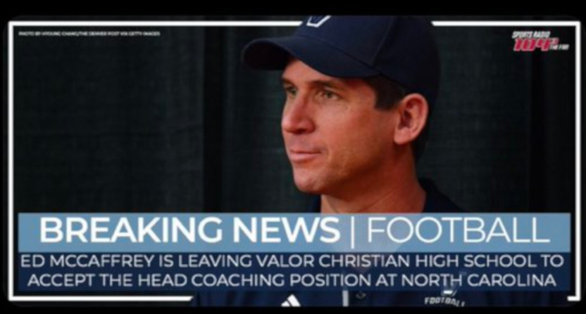 Ed McCaffrey is not actually heading to North Carolina, but rather to Northern Colorado.