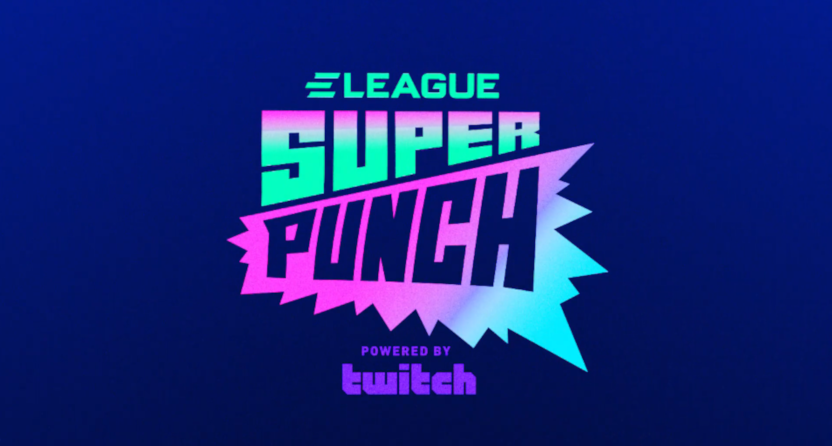 The new ELEAGUE Super Punch show.