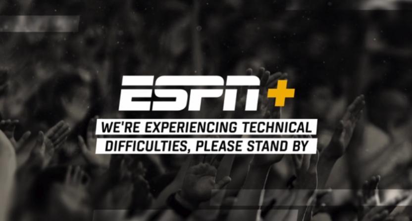 ESPN+ technical difficulties