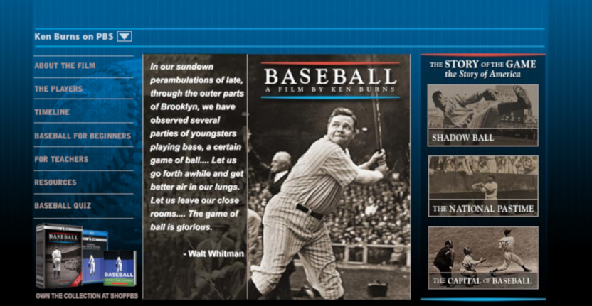 "Ken Burns' ""Baseball"" series at PBS."