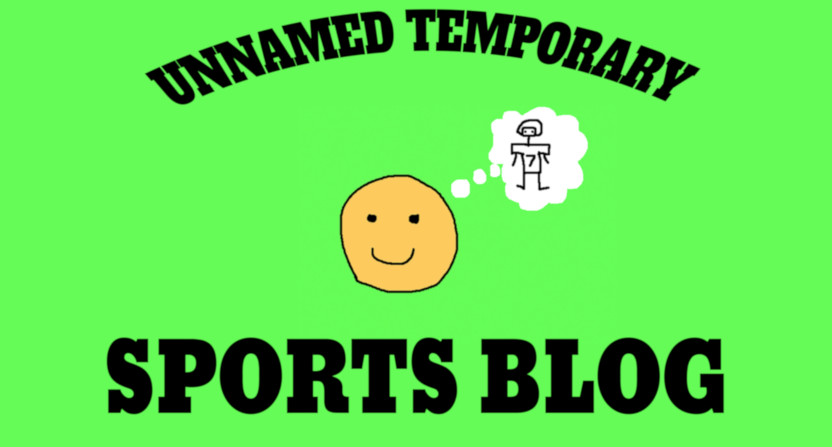 Unnamed Temporary Sports Blog.