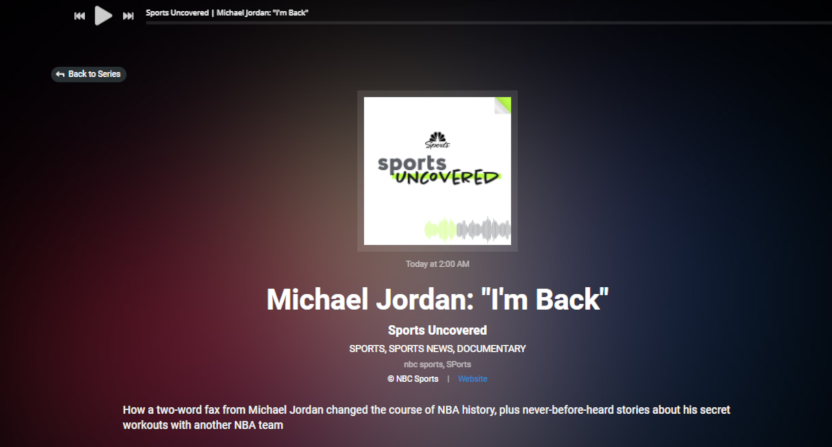 "The new ""Sports Uncovered"" podcast from NBC Sports Regional Networks starts with an episode on Michael Jordan's 1995 comeback."