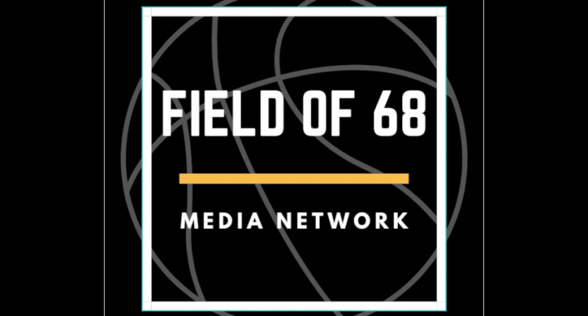 Jeff Goodman and Rob Dauster have launched the new Field of 68 media network.