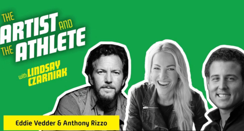 """Lindsay Czarniak's """"The Artist and The Athlete"""" podcast's most recent episode features Anthony Rizzo and Eddie Vedder."""