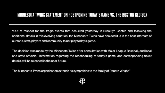 The Minnesota Twins' statement on a postponed game.
