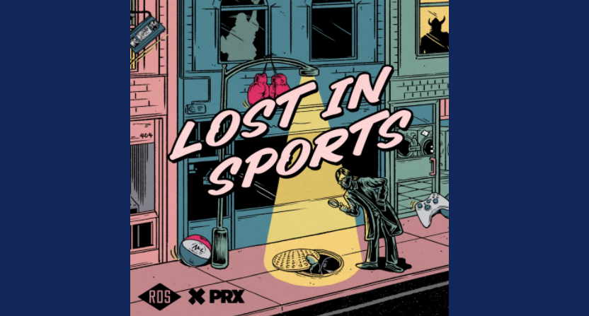 """""""Lost in Sports"""" is Religion of Sports' new podcast, in collaboration with PRX."""