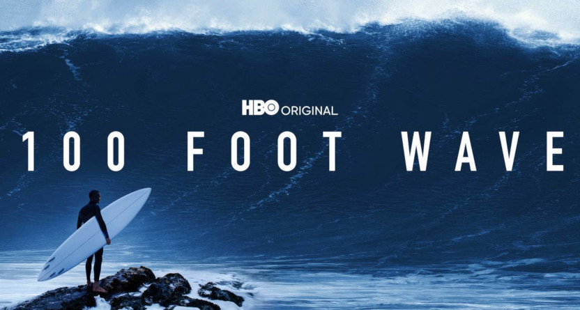 100-Foot-Wave on HBO.