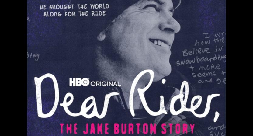 The upcoming Dear Rider on Jake Burton Carpenter.